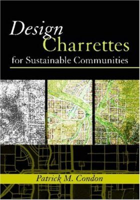 Design Charrettes for Sustainable Communities