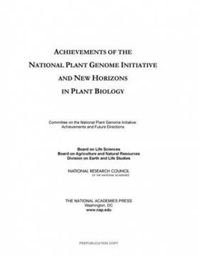 Achievements of the National Plant Genome Initiative and New Horizons in Plant Biology