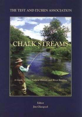 Chalkstreams: A Guide to their Natural History and River Keeping