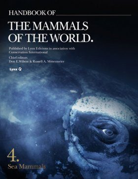Handbook of the Mammals of the World, Volume 4: Sea Mammals