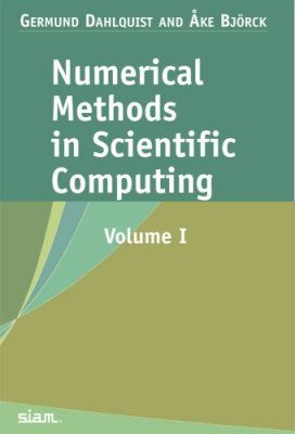 Numerical Methods in Scientific Computing, Volume 1