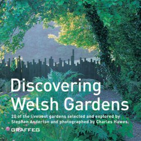 Discovering Welsh Gardens