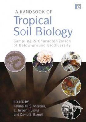 A Handbook of Tropical Soil Biology
