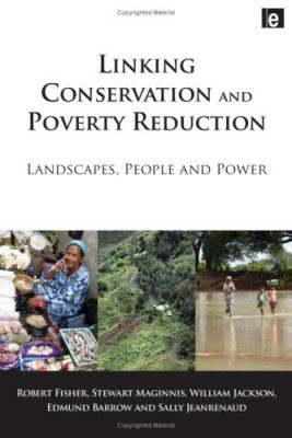 Linking Conservation and Poverty Reduction