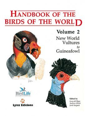 Handbook of the Birds of the World, Volume 2: New World Vultures to Guineafowl