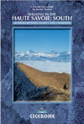 Cicerone Guides: Walking in the Haute Savoie, Book 2: South
