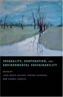 Inequality, Cooperation, and Environmental Sustainability
