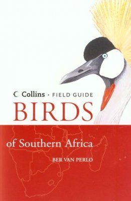 Collins Field Guide: Birds of Southern Africa