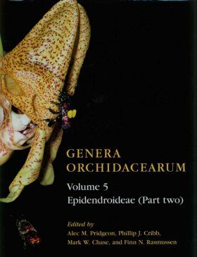 Genera Orchidacearum, Volume 5: Epidendroideae (Part 2)