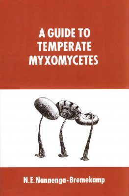 A Guide to Temperate Myxomycetes