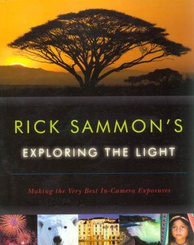 Rick Sammon's Exploring the Light