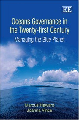 Oceans Governance in the Twenty-first Century