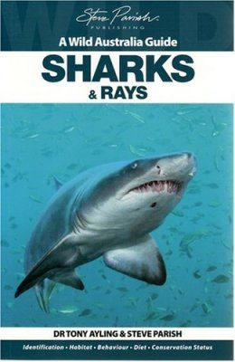 Wild Australia Guide: Sharks and Rays