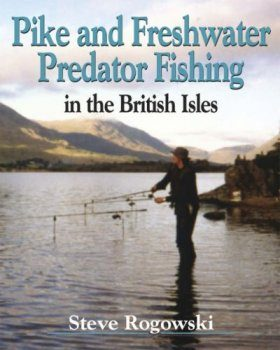 Pike and Freshwater Predator Fishing in the British Isles