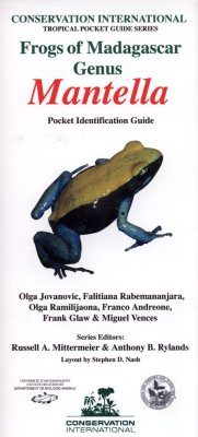 Frogs of Madagascar, Genus Mantella: Pocket Identification Guide