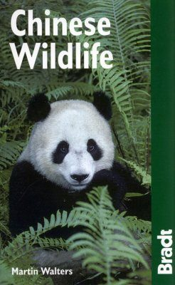 Bradt Wildlife Guide: Chinese Wildlife
