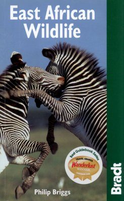 Bradt Wildlife Guide: East African Wildlife
