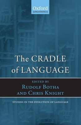 The Cradle of Language