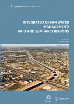 Integrated Urban Water Management: Arid and Semi-Arid Regions