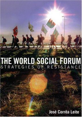 The World Social Forum: Strategies of Resistance