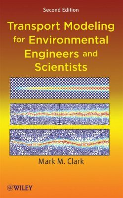 Transport Modelling for Environmental Engineers and Scientists