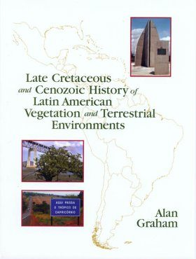Late Cretaceous and Cenozoic History of Latin American Vegetation and Terrestrial Environments