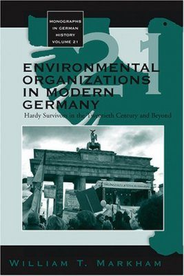 Environmental Organizations in Modern Germany