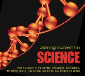 Defining Moments in Science
