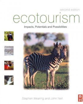 Ecotourism: Impacts, Potentials and Possibilities