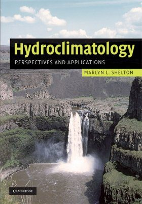 Hydroclimatology: Perspectives and Applications