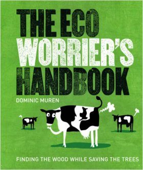 The Eco Worrier's Handbook