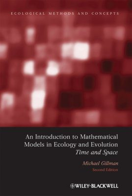 An Introduction to Mathematical Models in Ecology and Evolution
