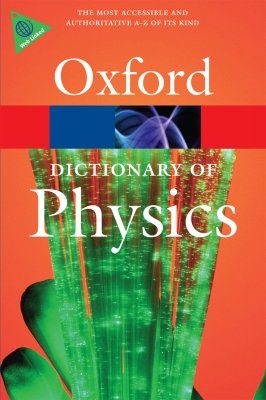 Oxford Dictionary of Physics