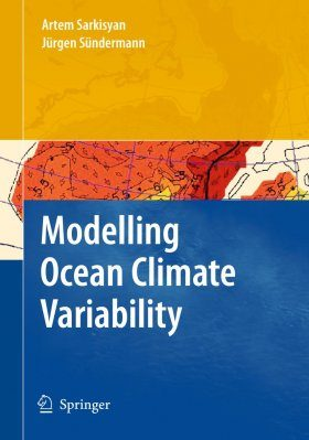 Modelling Ocean Climate Variability