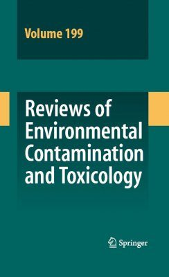 Reviews of Environmental Contamination and Toxicology, Volume 199