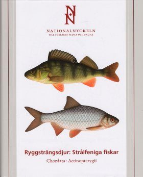 The Encyclopedia of the Swedish Flora and Fauna, Ryggsträngsdjur: Strålfeniga Fiskar [Swedish]