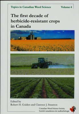 The First Decade of Herbicide-Resistant Crops in Canada