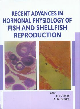 Recent Advances in Hormonal Physiology of Fish and Shellfish Reproduction