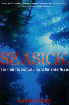 Seasick: The Hidden Ecological Crisis of the Global Ocean