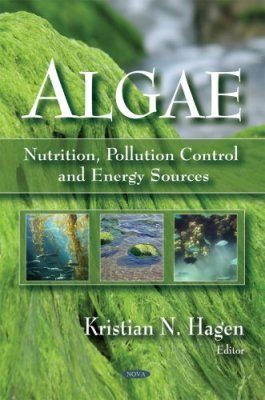 Algae: Nutrition, Pollution, Control and Energy Sources