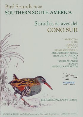 Bird Sounds from Southern South America / Sonidos de Aves del Cono Sur
