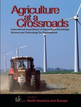 Agriculture at Crossroads, Volume 4: North America and Europe