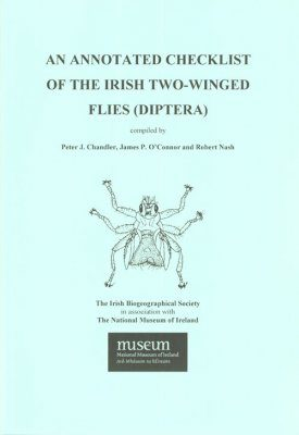An Annotated Checklist of the Irish Two-winged Flies (Diptera)