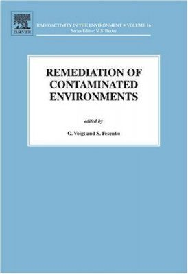 Remediation of Contaminated Environments