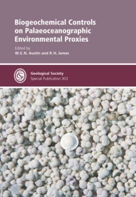 Biogeochemical Controls on Palaeoceanographic Environmental Proxies