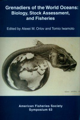 Grenadiers of the Worlds Oceans: Biology, Stock Assessment, and Fisheries