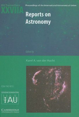 Reports on Astronomy 2006-2009 (IAU XXVIIA)