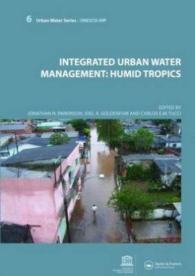 Integrated Urban Water Management: Humid Tropics