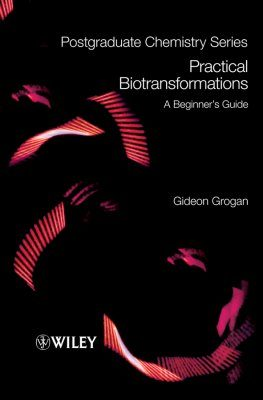 Practical Biotransformations
