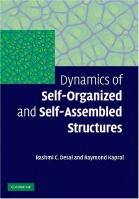 Dynamics of Self-organized and Self-assembled Structures